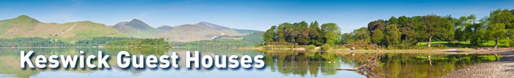 Keswick guest houses with Lake District b & b bed and breakfast holiday accommodation